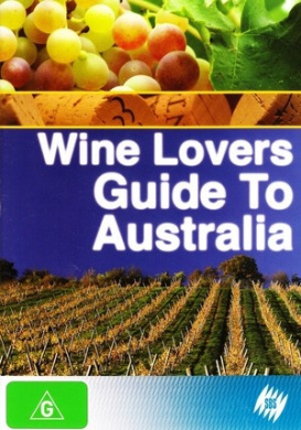 Wine Lovers' Guide to Australia