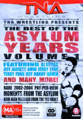 TNA Wrestling: The Best of the Asylum Years Vol. 01