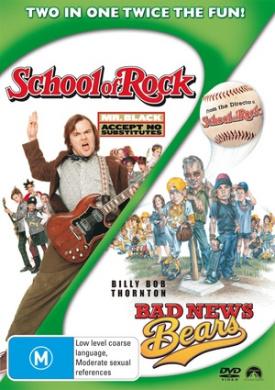 Bad News Bears / School of Rock