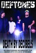 Deftones - Death By Decibel