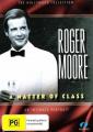 Roger Moore: A Matter of Class [Region 4]