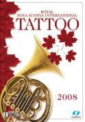 Royal Nova Scotia International Tattoo 2008 [Region 4]