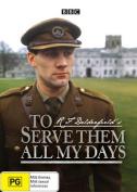 To Serve Them All My Days [Region 4]