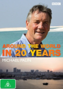 Around the World in 20 Years with Michael Palin [Region 4]