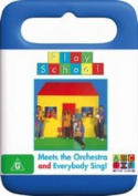 Play School - Everybody Sing And  Meets The Orchestra [Region 4]