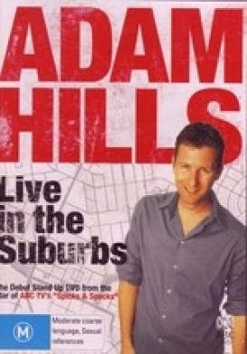 Adam Hills: Live in the Suburbs