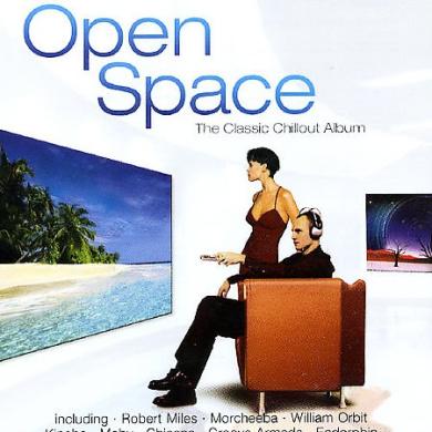 Open Space: The Classic Chillout Album