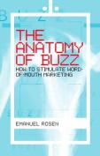 The Anatomy of Buzz