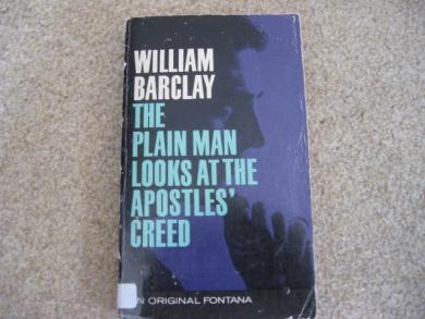 The Plain Man Looks at the Apostles' Creed