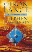 The Iron Lance: The Celtic Crusades Book One