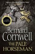 The Pale Horseman (The Last Kingdom Series, Book 2)