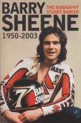 Barry Sheene: The Biography