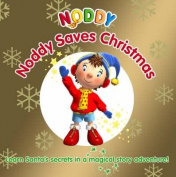 Noddy Saves Christmas!