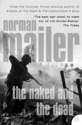 The Naked and the Dead (Harper Perennial Modern Classics)