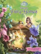Secret Fairy Homes (Disney Fairies) [Board book]