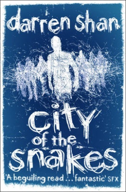 City of the Snakes (The City Trilogy, Book 3) (The City Trilogy)