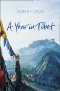 A Year in Tibet