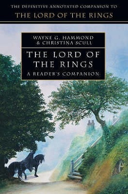 "The ""Lord of the Rings"": a Reader's Companion"