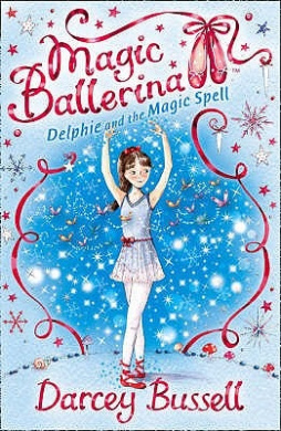 Delphie and the Magic Spell (Magic Ballerina, Book 2) (Magic Ballerina)