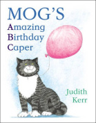 Mog's Amazing Birthday Caper [With CD (Audio)] [Audio]