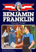 Benjamin Franklin, Young Printer