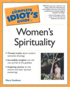 The Complete Idiots Guide to Womens Spirituality
