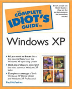 The Complete Idiot's Guide (R) to Windows XP