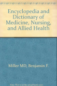 Encyclopedia and Dictionary of Medicine, Nursing and Allied Health