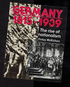 Germany 1815-1939 - The Rise of Nationalism Paper
