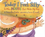 Today I Feel Silly, and Other Moods That Make My Day