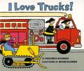 I Love Trucks! Board Book [Board Book]