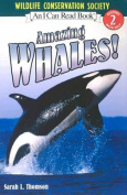 I Can Read Amazing Whales