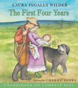 The First Four Years (Little House the Laura Years  [Audio]