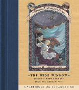 The Wide Window (Series of Unfortunate Events  [Audio]