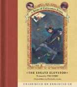 The Ersatz Elevator (Series of Unfortunate Events  [Audio]