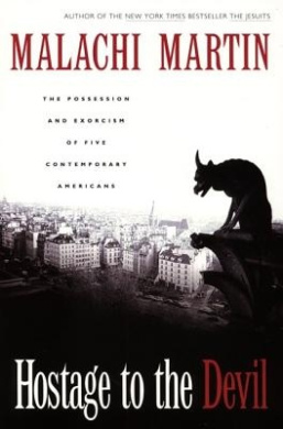 Hostage to the Devil - Reissue: The Possession and Exorcism of Five Contemporary Americans