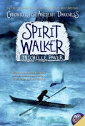 Spirit Walker (Chronicles of Ancient Darkness