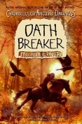 Oath Breaker (Chronicles of Ancient Darkness