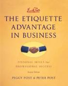 Emily Post's the Etiquette Advantage in Business
