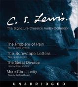 C.S. Lewis: The Signature Classics Audio Collection [Audio]
