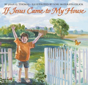 If Jesus Came to My House [Board book]