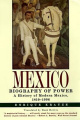Mexico: A Biography of Power