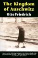 The Kingdom of Auschwitz
