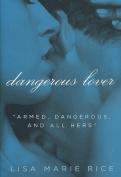 Dangerous Lover (Avon Red)