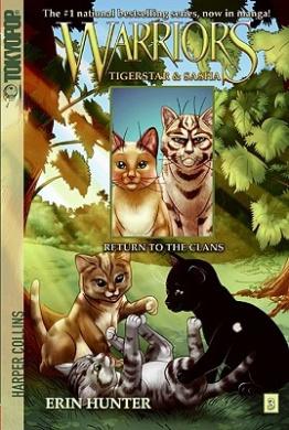 Warriors: Tigerstar and Sasha: No. 3: Return to the Clans (Warriors Manga)