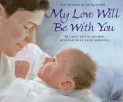 My Love Will Be with You