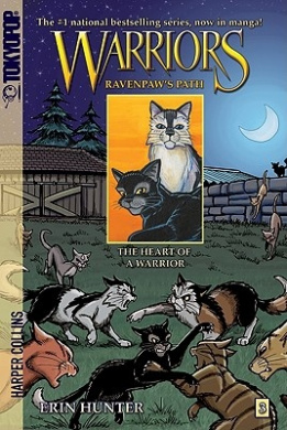 Warriors: Ravenpaw's Path #3: The Heart of a Warrior [Manga] (Warriors: Ravenpaw's Path)