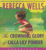 The Crowning Glory of Calla Lily Ponder [Audio]