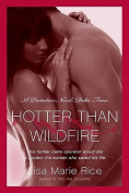 Hotter Than Wildfire (Protectors Novel