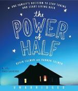 The Power of Half [Audio]